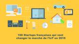 Objet connecté : 100 Startups françaises qui ont fait bouger le marché de l'IoT